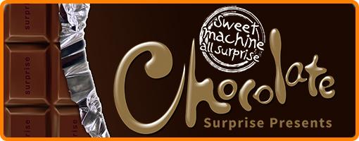 チョコレートサプライズ